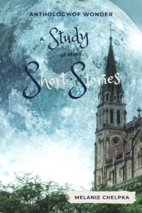 A Study of More Short Stories